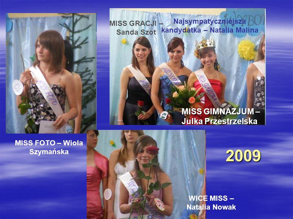 2009 2009 MISS GIMNAZJUM – Julka Przestrzelska