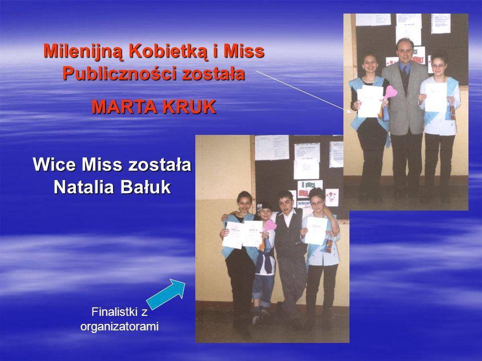 Milenijną Kobietką i Miss Publiczności została MARTA KRUK