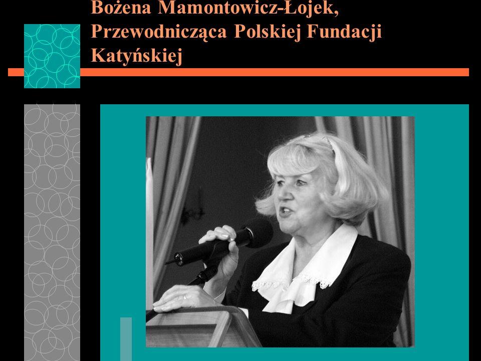 Bożena Mamontowicz-Łojek, Przewodnicząca Polskiej Fundacji Katyńskiej