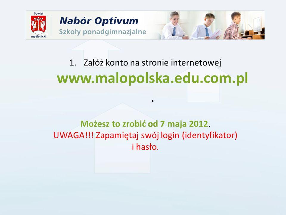 Załóż konto na stronie internetowej www.malopolska.edu.com.pl.