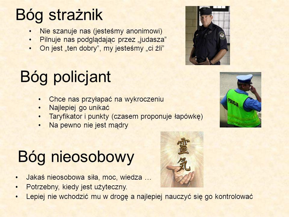 Bóg strażnik Bóg policjant Bóg nieosobowy
