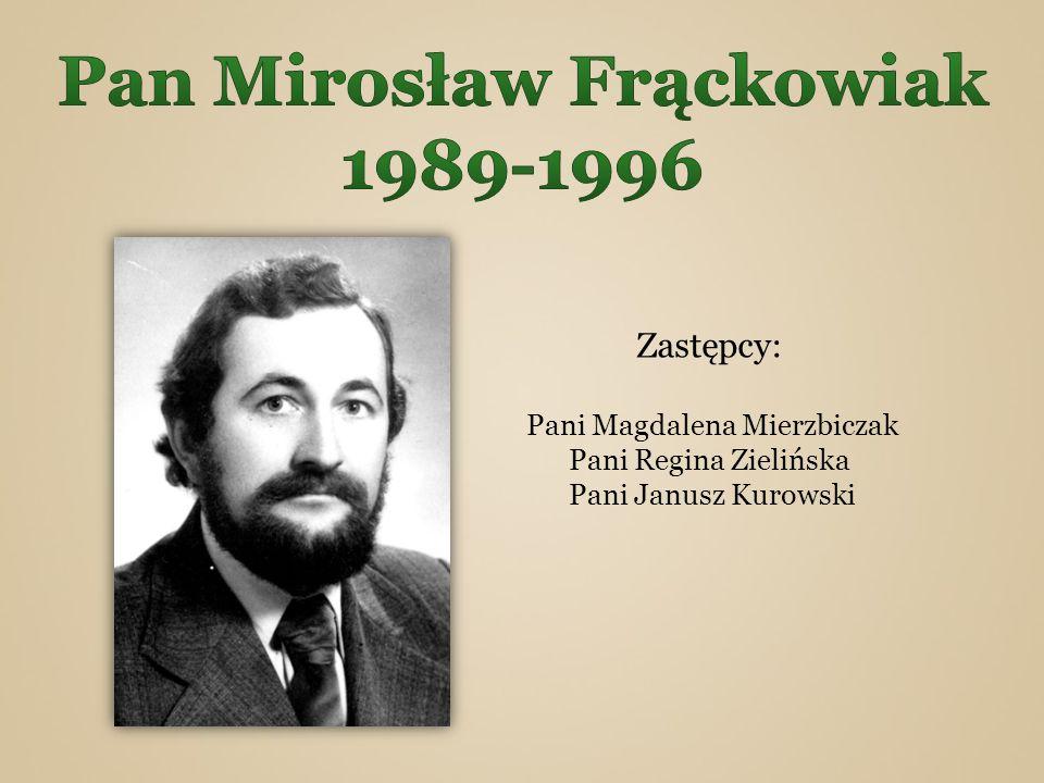 Pan Mirosław Frąckowiak 1989-1996