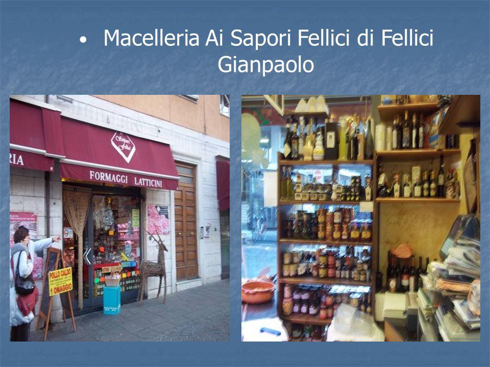 Macelleria Ai Sapori Fellici di Fellici Gianpaolo