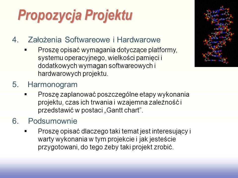 Propozycja Projektu 4. Założenia Softwareowe i Hardwarowe
