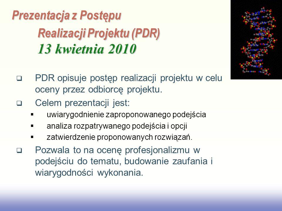 Prezentacja z Postępu Realizacji Projektu (PDR) 13 kwietnia 2010