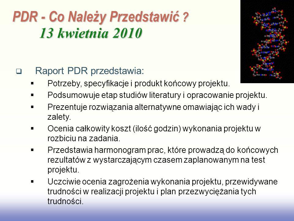 PDR - Co Należy Przedstawić 13 kwietnia 2010