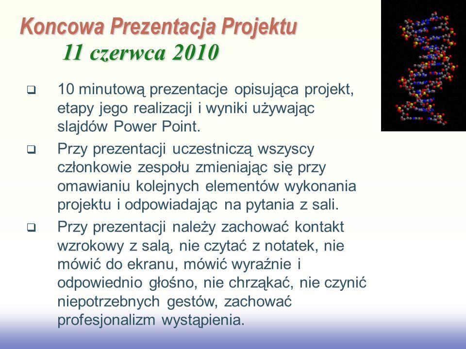 Koncowa Prezentacja Projektu 11 czerwca 2010