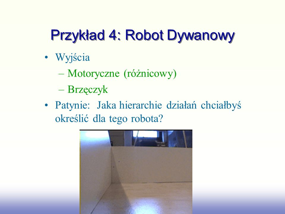Przykład 4: Robot Dywanowy