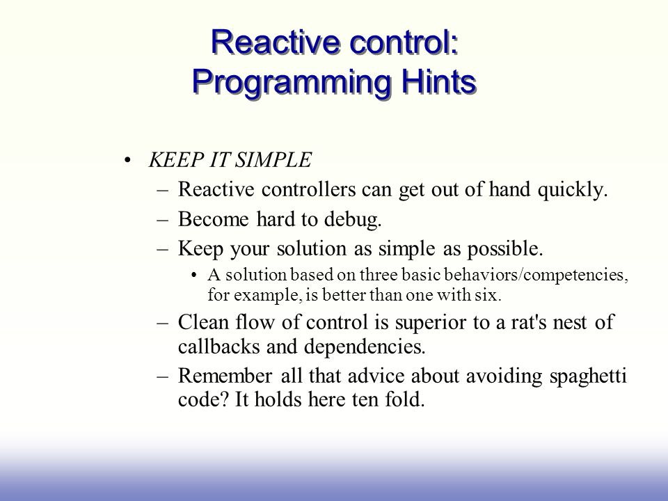 Reactive control: Programming Hints