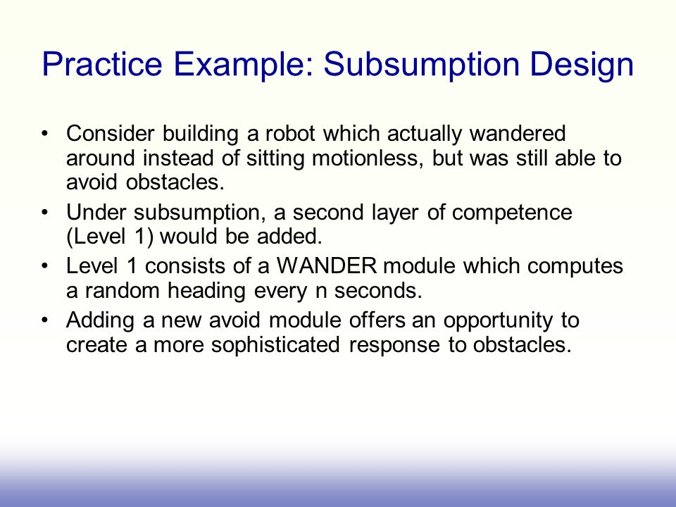 Practice Example: Subsumption Design