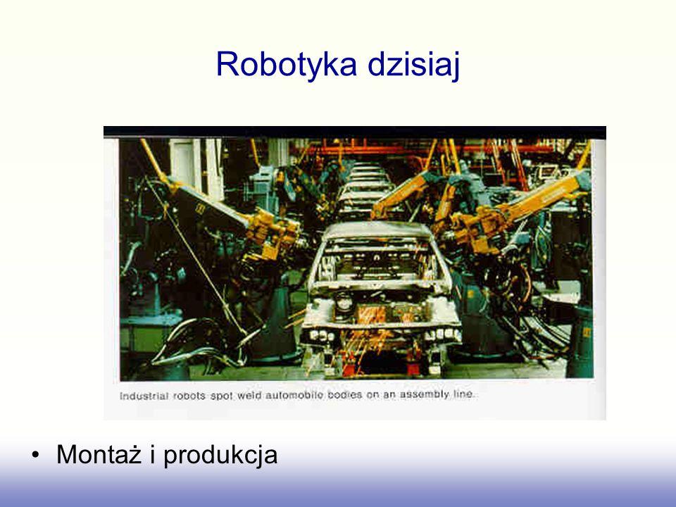 Robotyka dzisiaj Montaż i produkcja