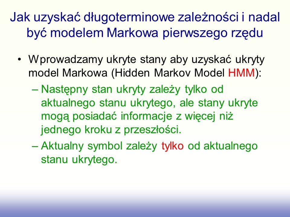Jak uzyskać długoterminowe zależności i nadal być modelem Markowa pierwszego rzędu
