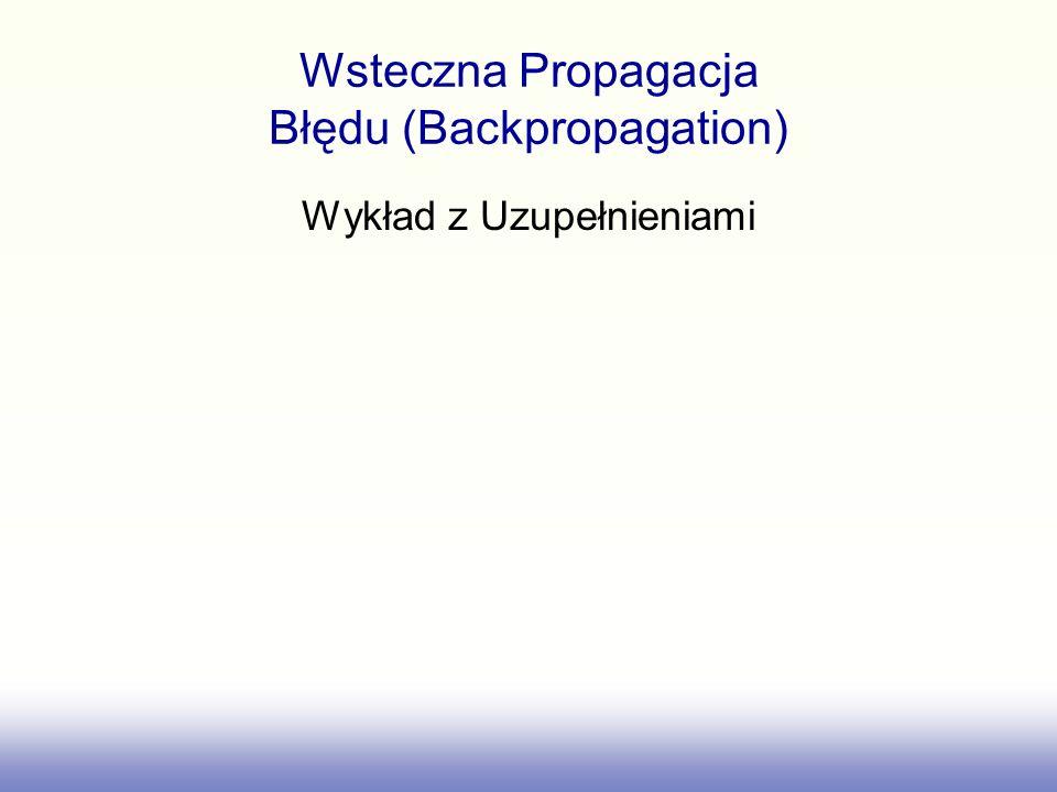Wsteczna Propagacja Błędu (Backpropagation)