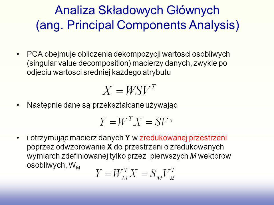 Analiza Składowych Głównych (ang. Principal Components Analysis)