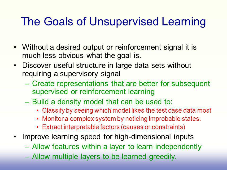 The Goals of Unsupervised Learning