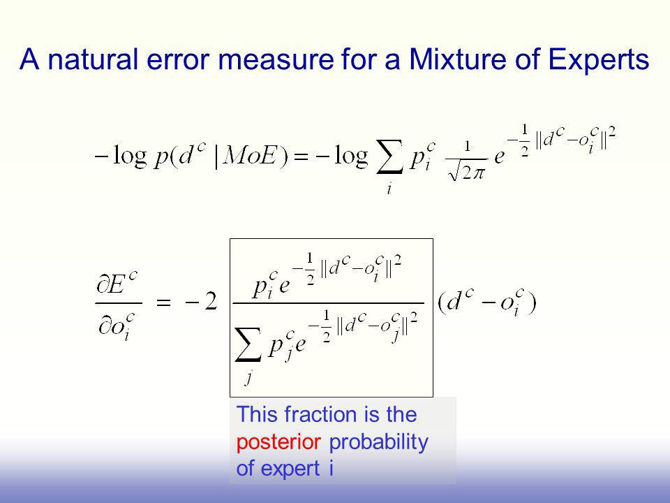 A natural error measure for a Mixture of Experts