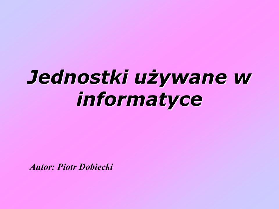 Jednostki używane w informatyce