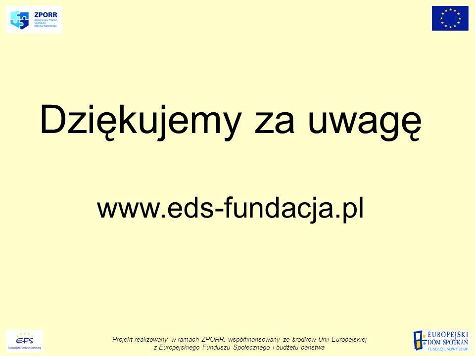 Dziękujemy za uwagę www.eds-fundacja.pl