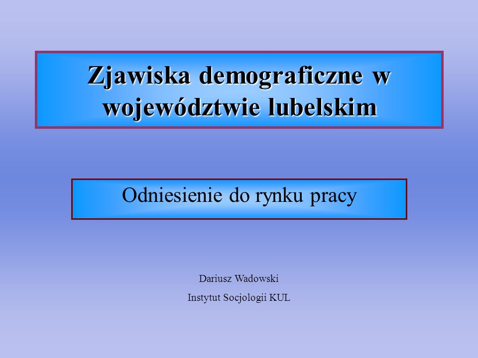 Zjawiska demograficzne w województwie lubelskim
