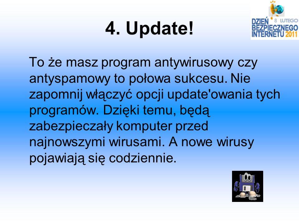 4. Update!