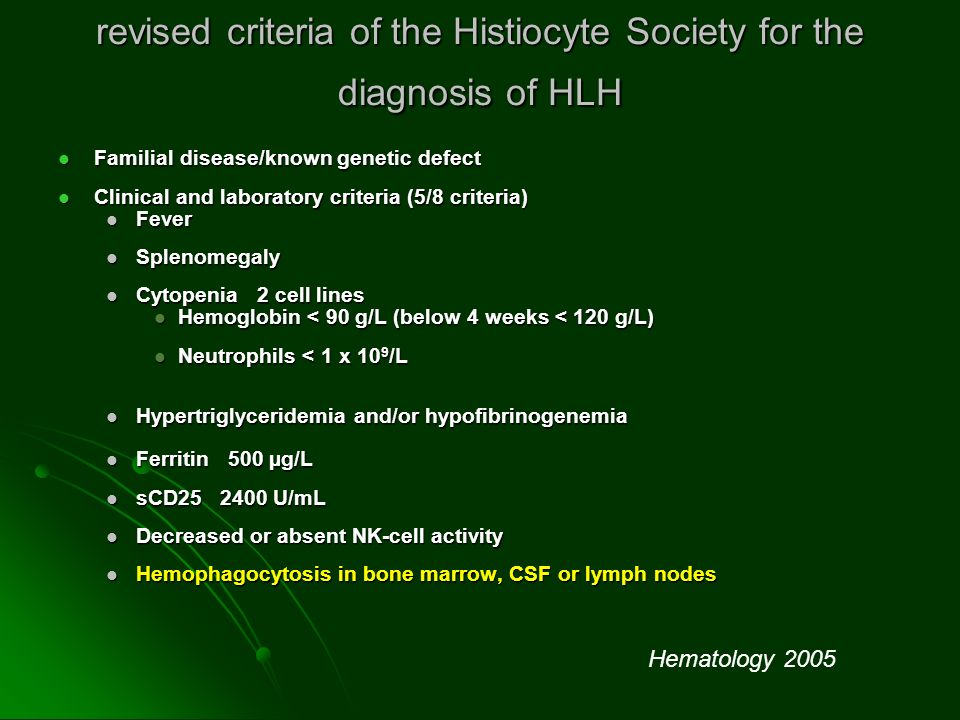 revised criteria of the Histiocyte Society for the diagnosis of HLH