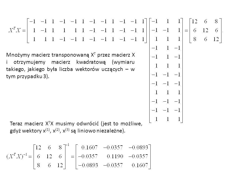 Mnożymy macierz transponowaną XT przez macierz X i otrzymujemy macierz kwadratową (wymiaru takiego, jakiego była liczba wektorów uczących – w tym przypadku 3).