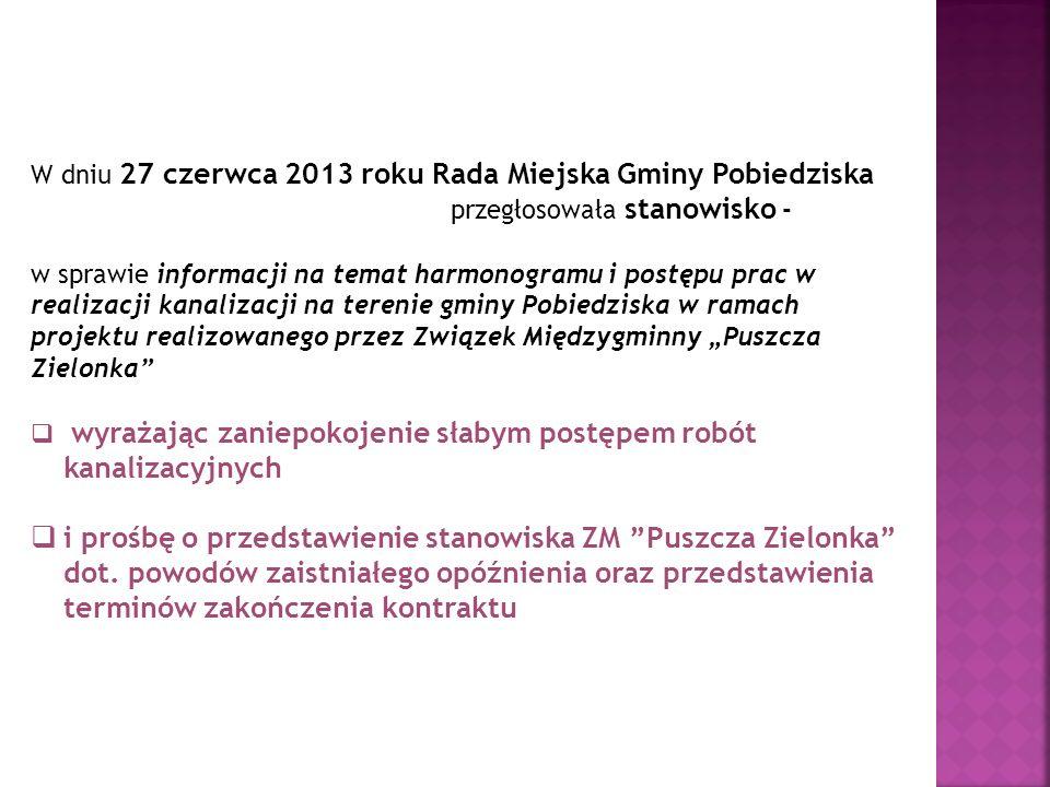 W dniu 27 czerwca 2013 roku Rada Miejska Gminy Pobiedziska