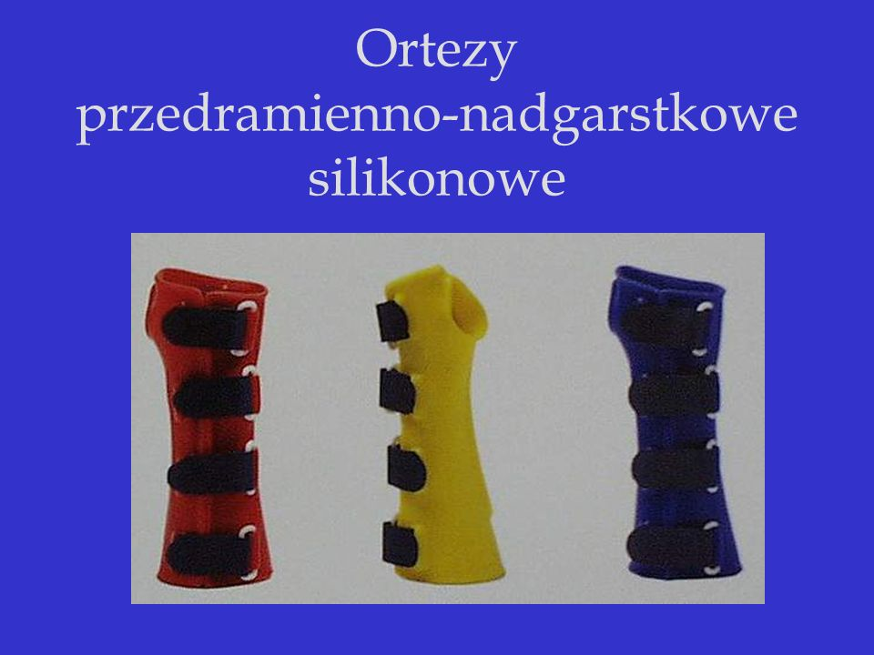 Ortezy przedramienno-nadgarstkowe silikonowe