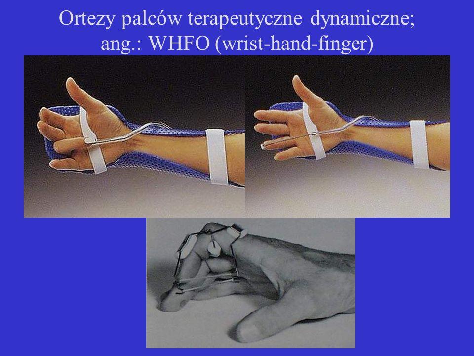 Ortezy palców terapeutyczne dynamiczne; ang.: WHFO (wrist-hand-finger)