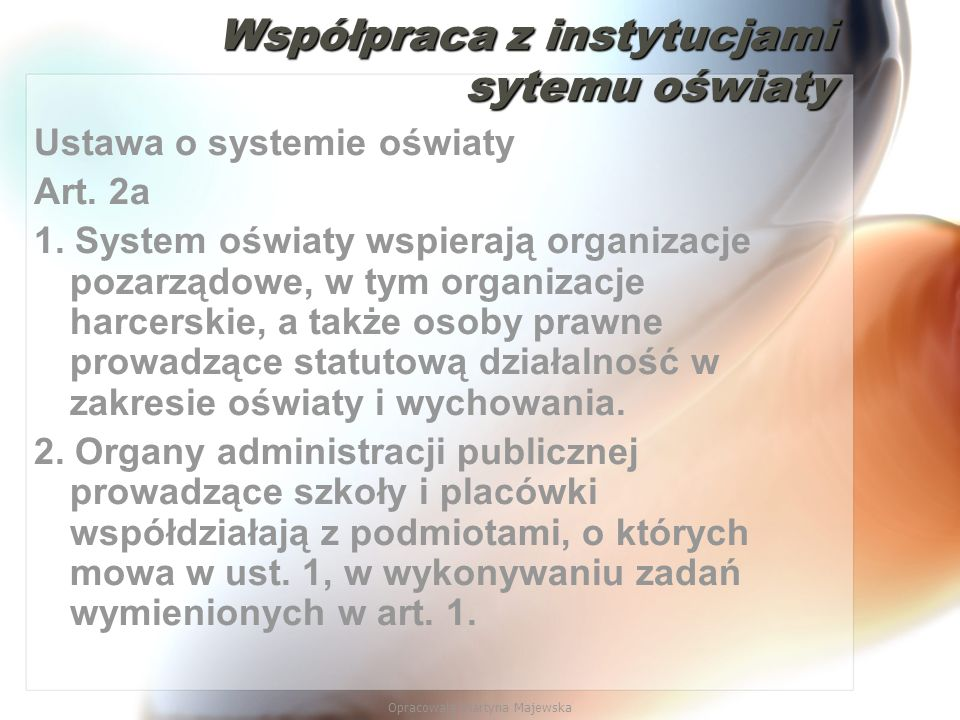 Współpraca z instytucjami sytemu oświaty