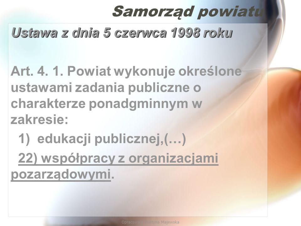 Opracowała Martyna Majewska