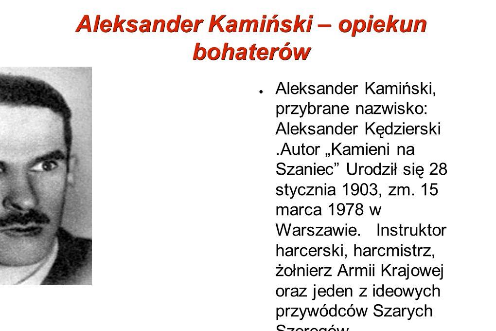 Aleksander Kamiński – opiekun bohaterów