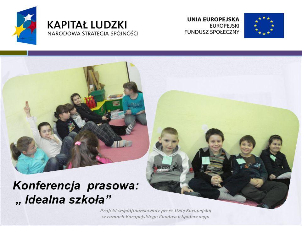 """Konferencja prasowa: """" Idealna szkoła"""