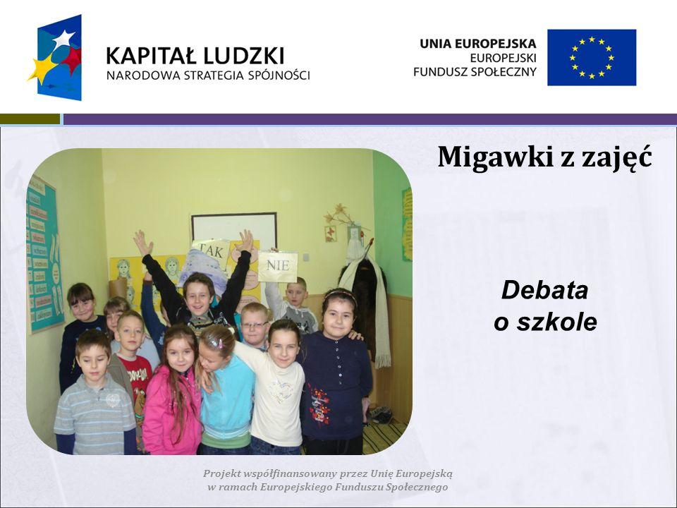Migawki z zajęć Debata o szkole