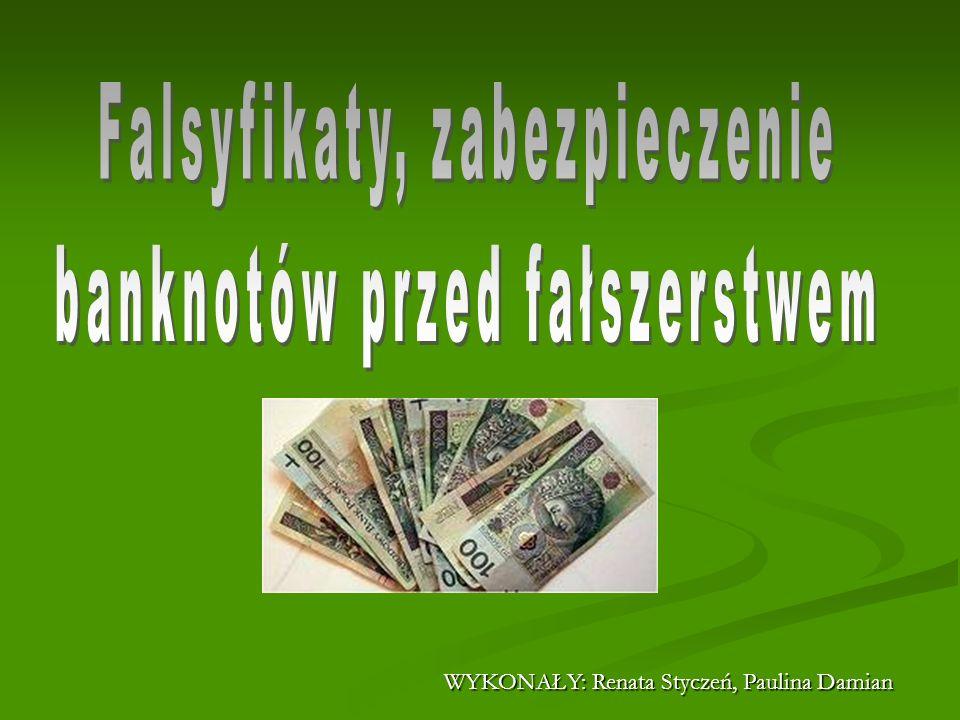 Falsyfikaty, zabezpieczenie banknotów przed fałszerstwem