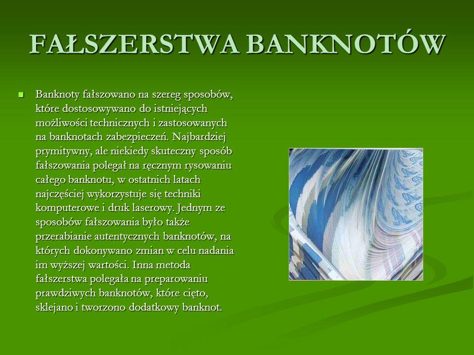 FAŁSZERSTWA BANKNOTÓW