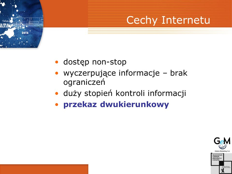 Cechy Internetu dostęp non-stop