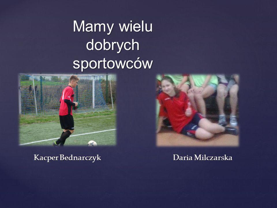 Kacper Bednarczyk Daria Milczarska