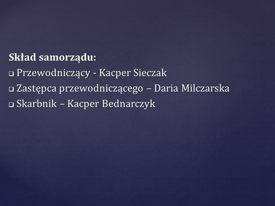 Skład samorządu:Przewodniczący - Kacper Sieczak.Zastępca przewodniczącego – Daria Milczarska.