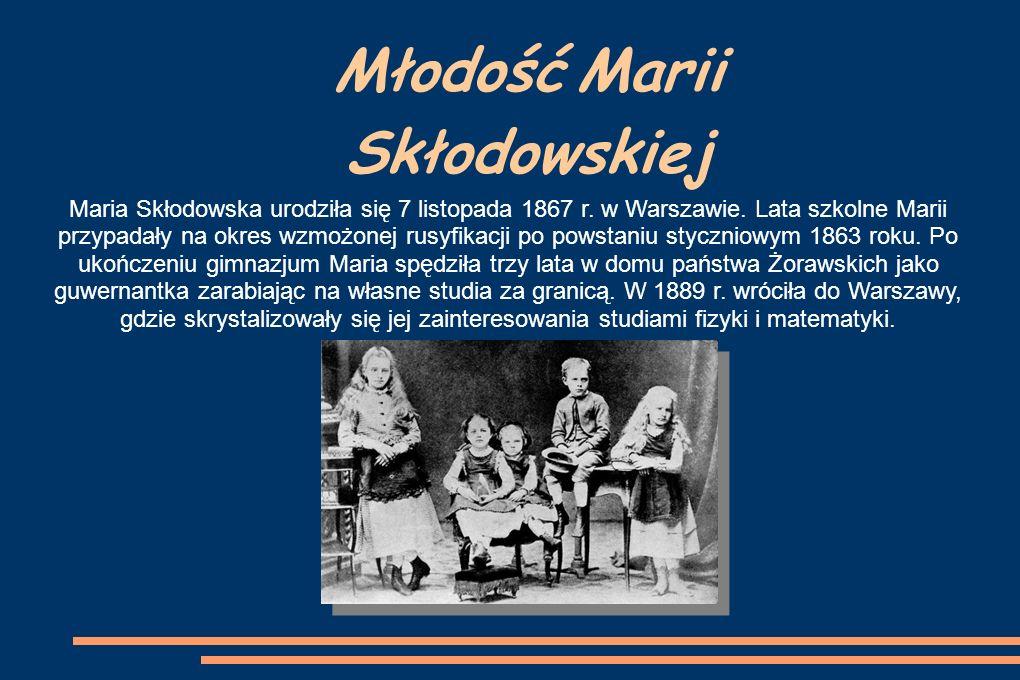 Młodość Marii Skłodowskiej