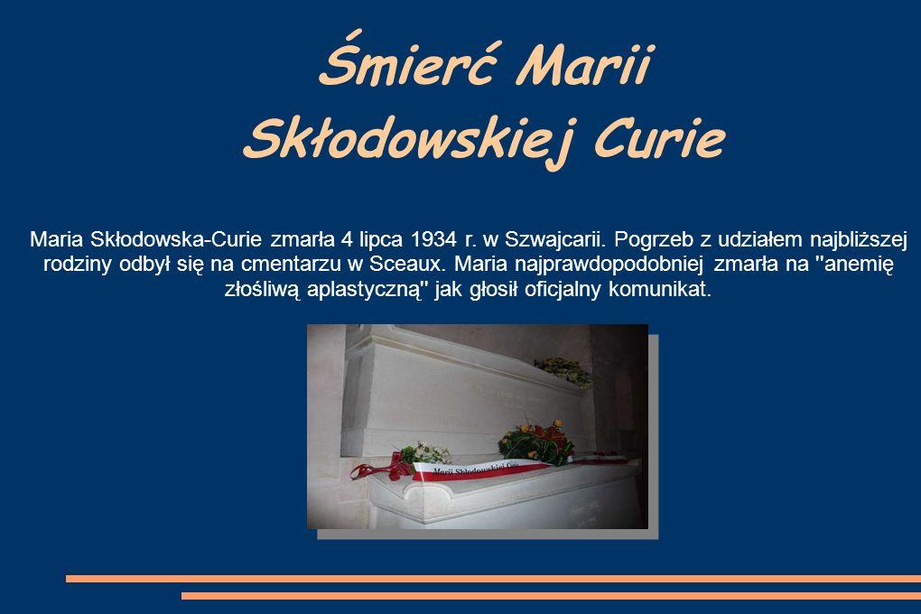 Śmierć Marii Skłodowskiej Curie