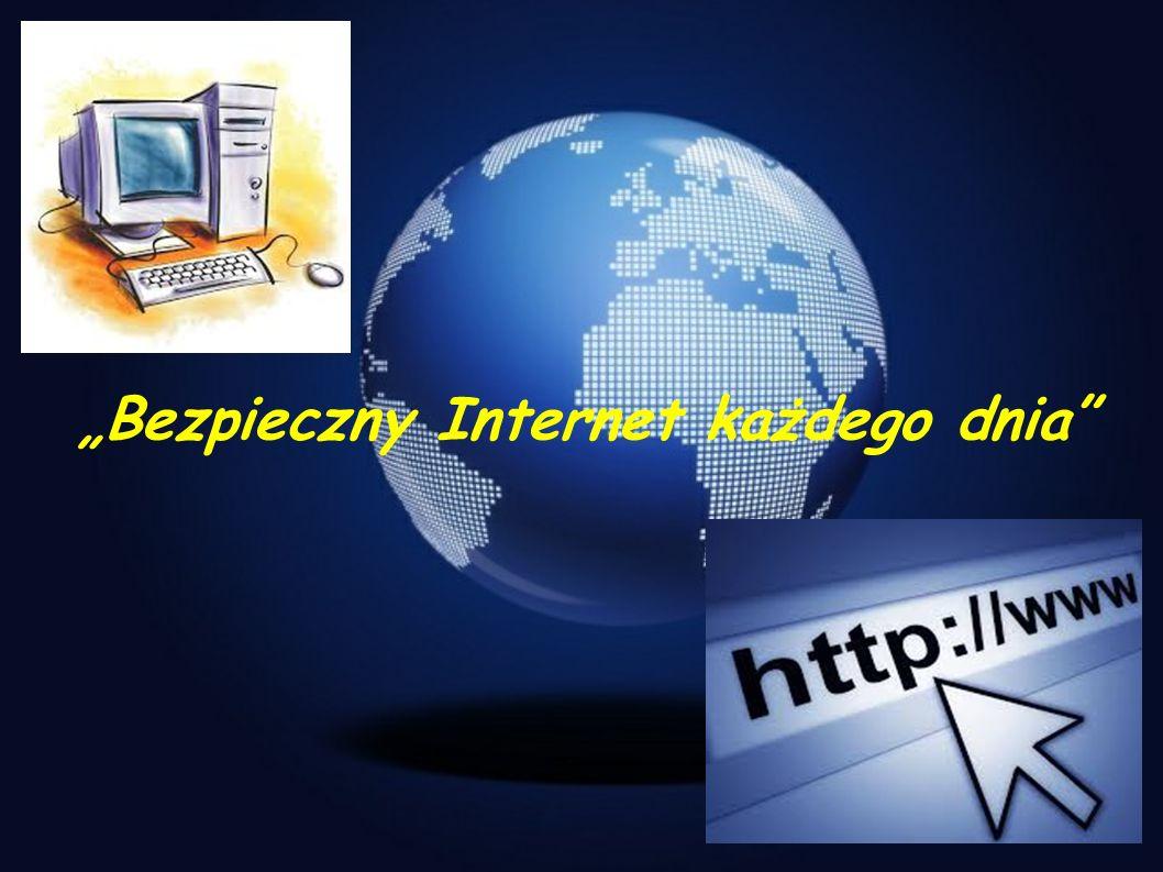"""""""Bezpieczny Internet każdego dnia"""