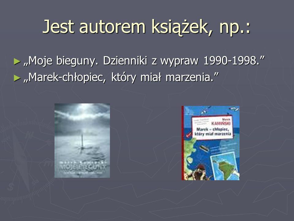 Jest autorem książek, np.: