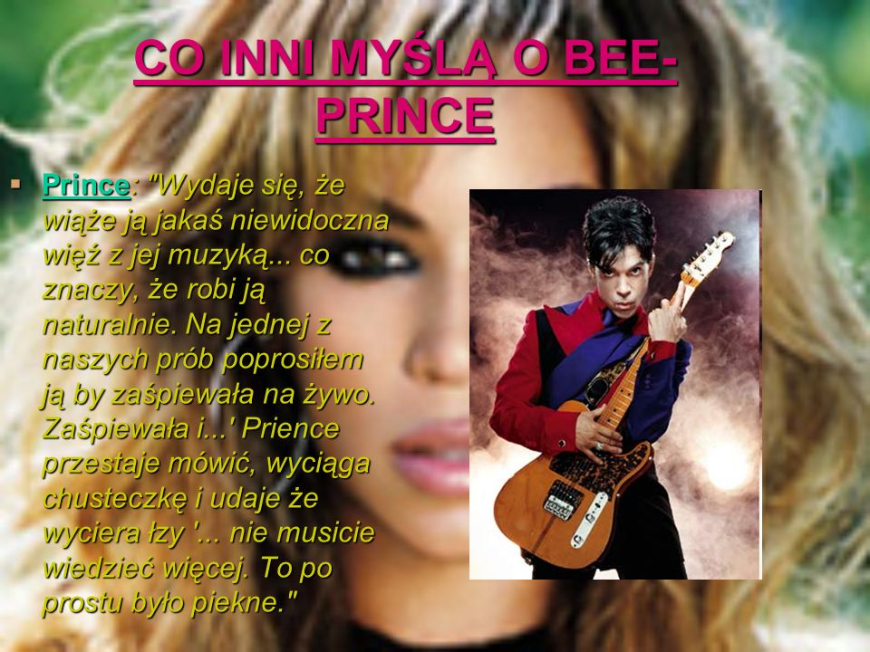 CO INNI MYŚLĄ O BEE- PRINCE