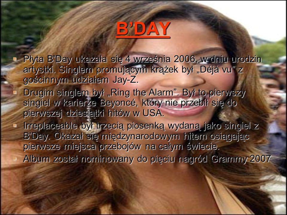 """B'DAY Płyta B Day ukazała się 4 września 2006, w dniu urodzin artystki. Singlem promującym krążek był """"Déjà vu z gościnnym udziałem Jay-Z."""