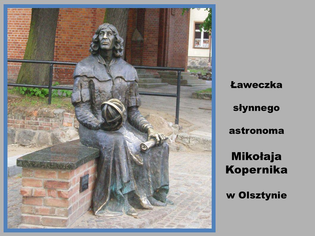 Ławeczka słynnego astronoma Mikołaja Kopernika w Olsztynie 4