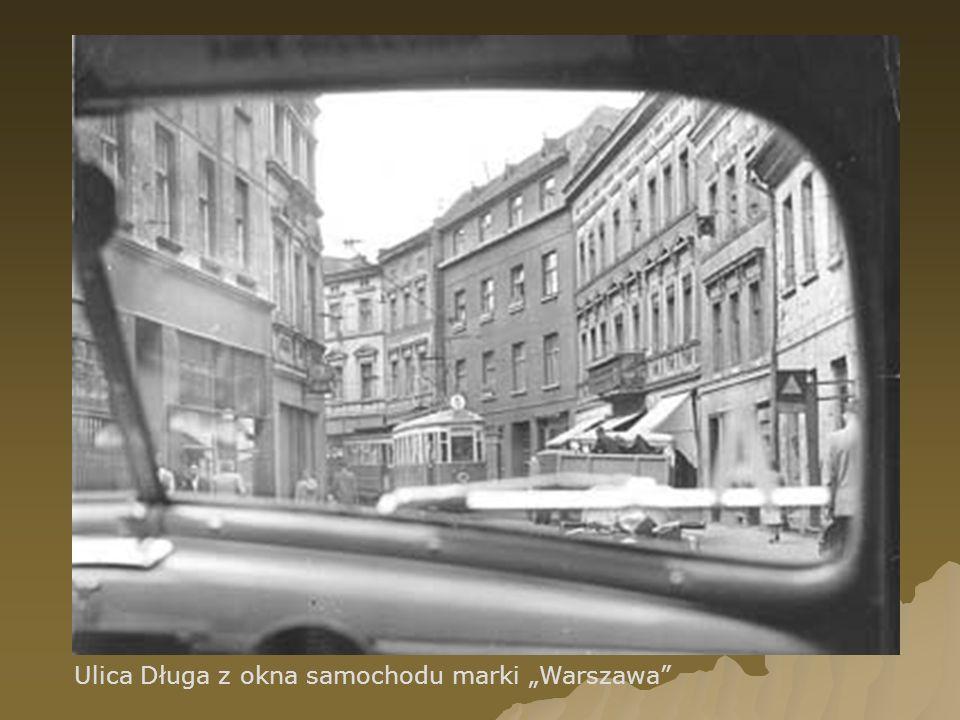 """Ulica Długa z okna samochodu marki """"Warszawa"""