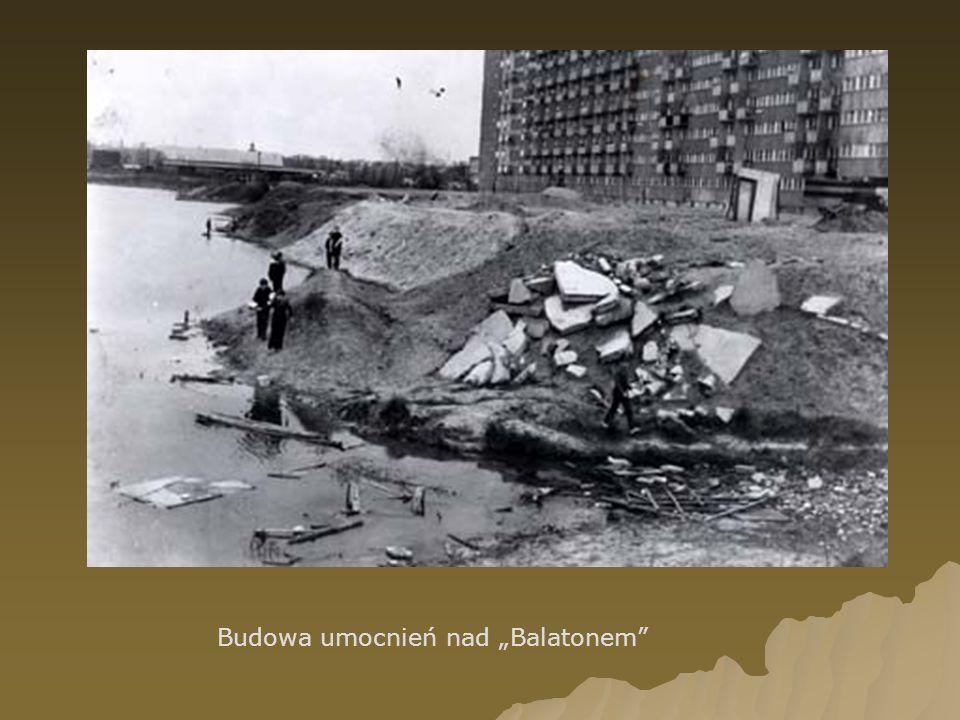 """Budowa umocnień nad """"Balatonem"""