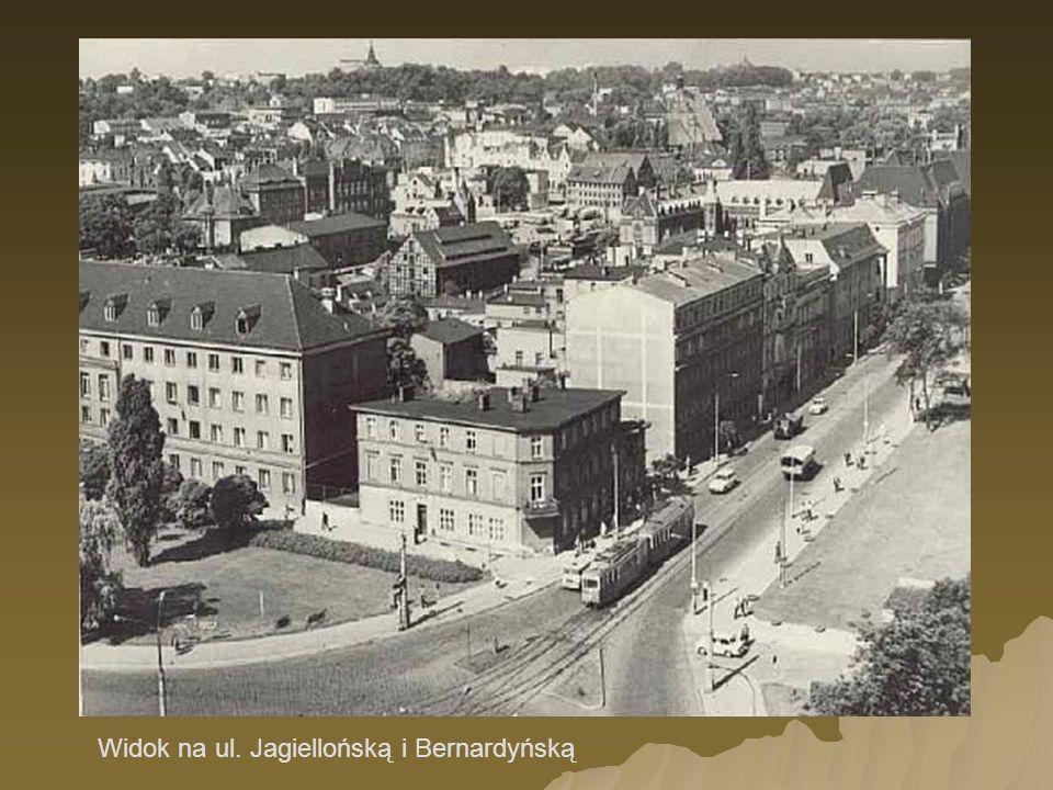 Widok na ul. Jagiellońską i Bernardyńską