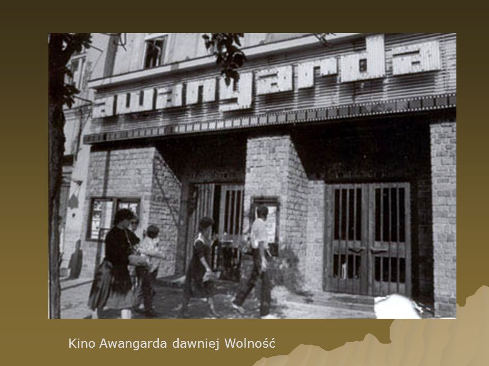 Kino Awangarda dawniej Wolność